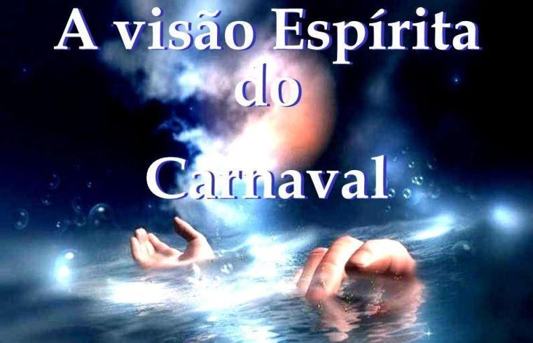 A visão Espírita do Carnaval